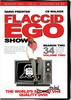 Thumbnail Flaccid Ego Show - Season 2 vol.2 (mp4)
