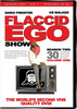 Flaccid Ego Show - Season 2 vol.1 (mp4)